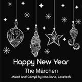 The Märchen - New Year Mix Vinyl only(Mixed by Irma Kano)