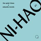 NI HAO by The Quiet Times #2  (20/03/2018) with Eduardo Morais