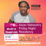 DJ SILKY D LIVE MIX ON BBC ASIAN NETWORK FRI 9TH JUNE 2017 WITH JASMINE TAKHAR