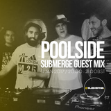 Poolside - Submerge Guest Mix (SBMRG09)