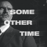 Some Other Time #7 - Touch Of Evil