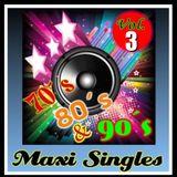 Maxi Singles 70,80 & 90s Vol.3
