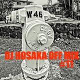 DJ HOSAKA OFF MIX #11