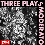 Three Plays Moderato #4