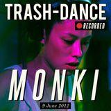 MONKI live @ TRASH-DANCE