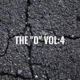 """The """"D"""" Vol:4"""