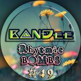 B@NĐee -  Rhytmic BOMBS #49