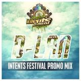 D-Lan - Intents Festival 2014 Promomix