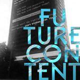 FUTURE CONTENT #02