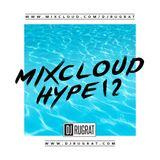 @DjRugrat - Mixcloud Hype 12
