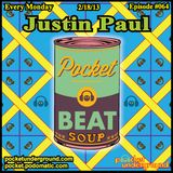 "Justin Paul ""Beat Soup Podcast"" Mix"