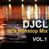 DJCL 90's Nonstop Vol.1