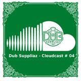 Dub Suppliaz - Cloudcast #04