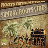 Sunday Roots Vibes