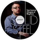 Solid Steel Radio Show 17/3/2017 - Tom Central (Shapes of Rhythm)