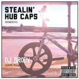 STEALIN' HUBCAPS By Brody