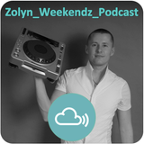 Zolyn Weekendz Podcast Mix 53