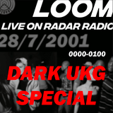 Loom [UKG Special] - 28th August 2017
