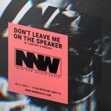 Don't Leave Me on the Speaker w/ Presha & Sam KDC - 2nd November 2017