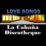 La Cabaña Love Songs