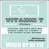 디제이티즈 (DJ Tiz) MixTape - [Vitamin T]