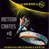 METEOR CRATES #6 by KEOR METEOR