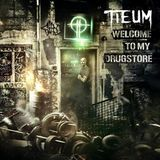 Welcome To Tieum`s Drugstore