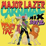 Carnival Mix 2012 by Major Lazer