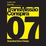 07 TransMissão Conspira - radioZERO - 23-11-2005
