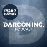 Darcon Inc. | Freestyle Madness Nº 7
