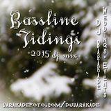 Bassline Tidings - Christmas 2015 DJ Mix