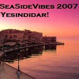 SeaSide Vibes Mix 2007 by Yesindidar!