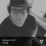 Podcast #017 - Doug