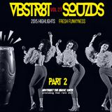 VBSTR8KT SOUZDS //|\ VOL 27 | 2015 HIGHLIGHTS PART II | Mixed By A.T.M.S. | 2016 Far Out