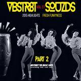 VBSTR8KT SOUZDS //|\\ VOL 27 | 2015 HIGHLIGHTS PART II | Mixed By A.T.M.S. | 2016 Far Out