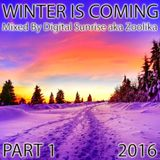 Digital Sunrise aka Zoolika - Winter is Coming 2016