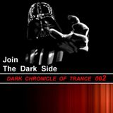 Dark Chronicle Of Trance 002