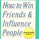 """How to Win Friends and Influence People"" (2/1/15)"