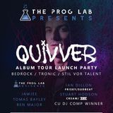 Ian Dillon at the Prog Lab presents Quivver Bristol 06/07/2018