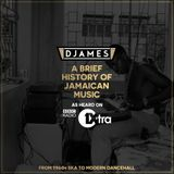#DJamesMiniMix - A Brief History Of Jamaican Music