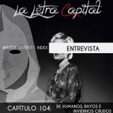 LALETRACAPITAL PODCAST (OMC RADIO) - CAPÍTULO 104 - DE HUMANOS, RAYOS E INVIERNOS CRUDOS-ENT WSINDEX