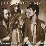 Fleetwood Mac - Brown Eyes (AMPLiFiED Remix)