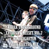 Korea Underground Exclusive Mixset Vol.7 DJ KinderGarten - Club Electro Mix