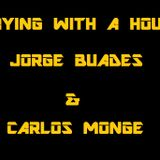 Playing with a house (Jorge Buades & Carlos Monge)