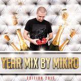 MIKRO Year Mix 2015