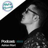 Podcast #010 / Adrian Mart / Porky Records