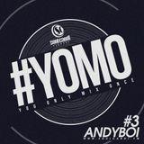 #YOMO 3 - ANDYBOI