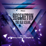Reggaeton The Old School By Jenry Cuellar Ft Slayder Dj IM