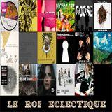 I. LE ROI ECLECTIQUE