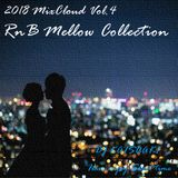 2018 MixCloud Vol.4 RnB Mellow Collection
